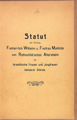 Dokument: Titelblatt der Statuten des Rothschild'schen Altersheims / Titelblatt Statuten.